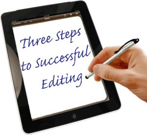 Three Steps to Successful Editing